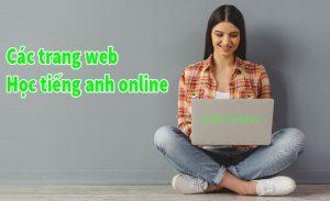 Các trang web học tiếng anh tốt nhất trên mạng hiện nay