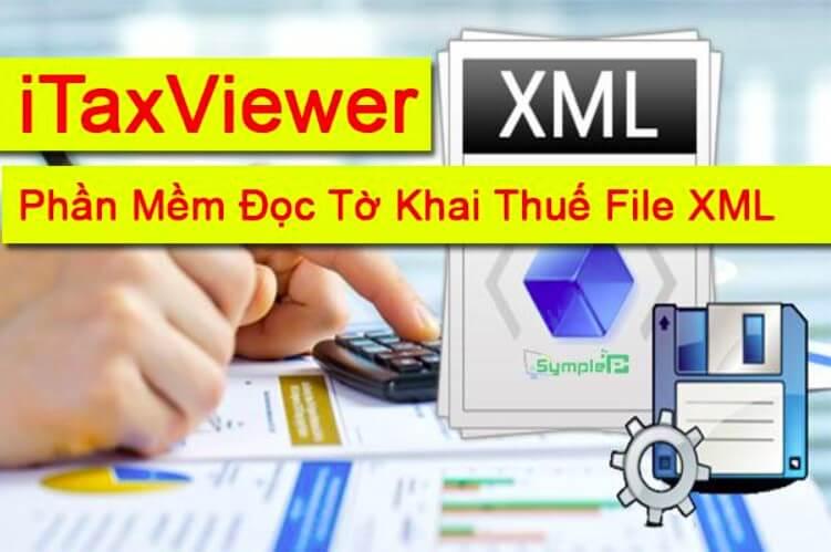 iTaxViewer phần mềm đọc file xml tốt nhất hiện nay