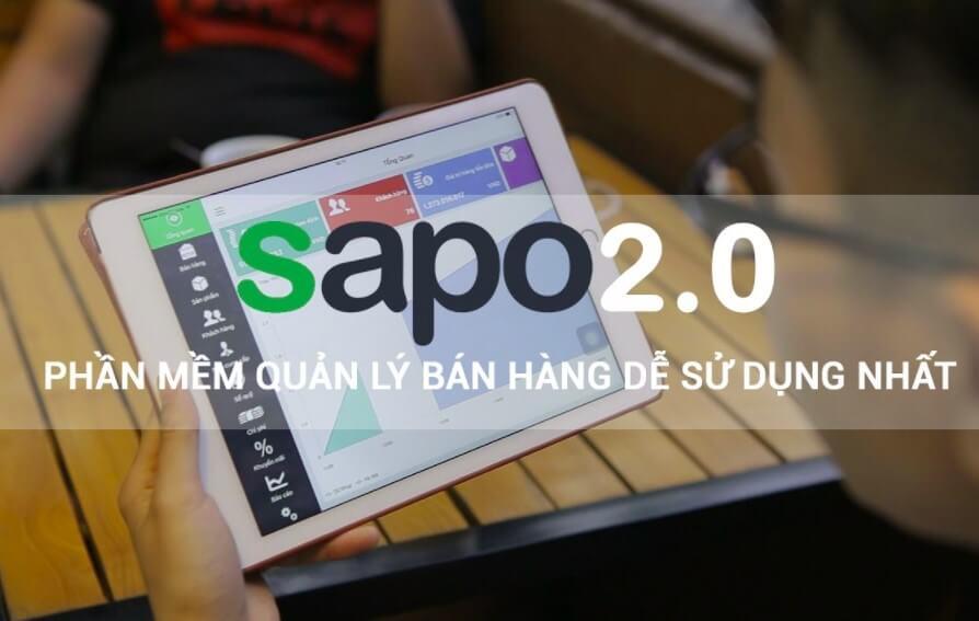 Phần mềm Sapo - Hỗ trợ quản lý bán hàng tốt nhất hiện nay