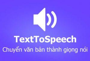 Phần mềm chuyển văn bản thành giọng nói hiệu quả