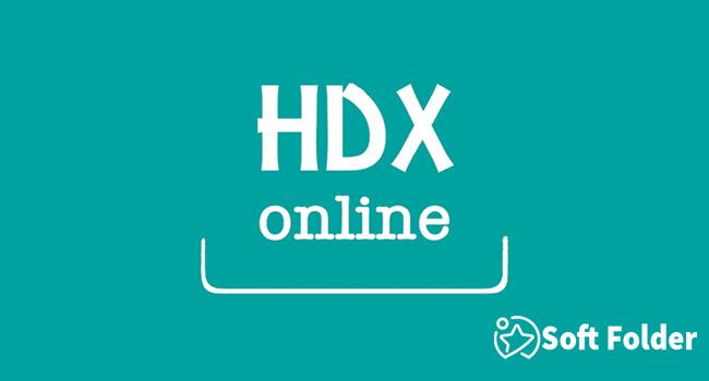 Ứng dụng xem phim trực tuyến miễn phí HDX