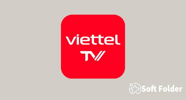 Ứng dụng Viettel TV - xem Tivi trực tuyến online