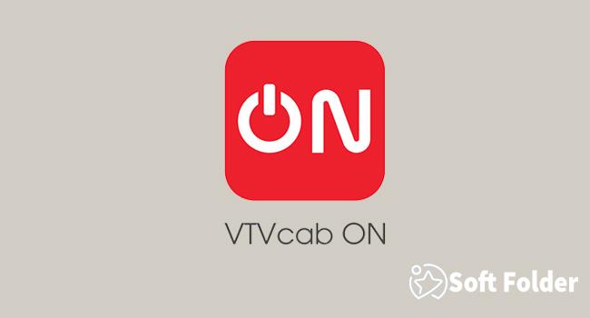 VTVcab ON: Truyền hình thế hệ mới