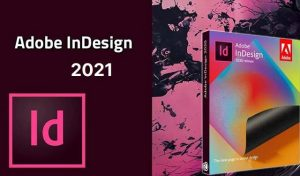 Phần mềm Adobe Indesign 2021, download Adobe Indesign CC 2021